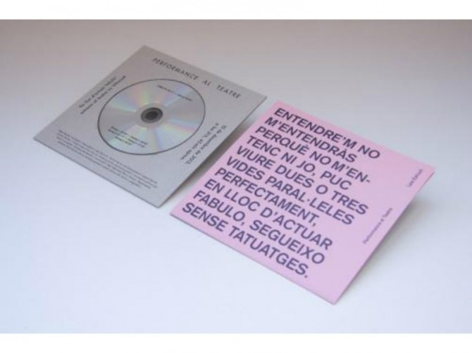 4. Performance al teatre, 2012Edición de cd. Diseño: Ariadna Serrahima